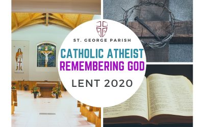 CATHOLIC ATHEIST – GOD LOVES US!